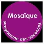 Programme des vacances au centre de loisirs Mosaïque