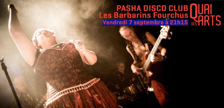 Pasha disco club   Les Barbarins fourchus
