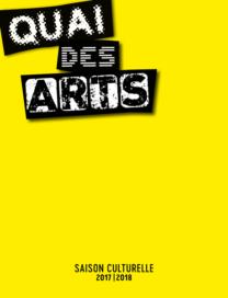 Quai des Arts 2017-2018