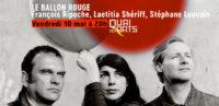 Le Ballon Rouge | François Ripoche, Laetitia Shériff, Stéphane Louvain