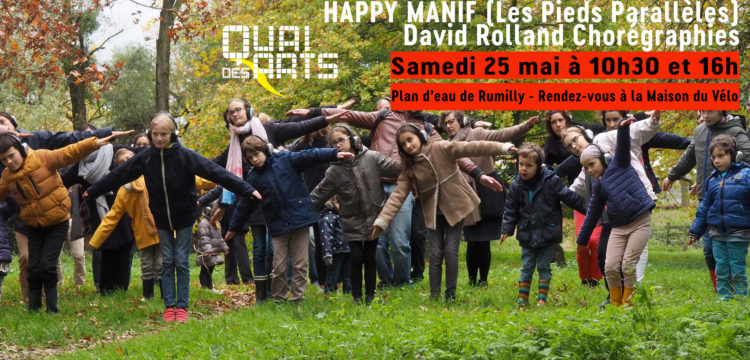 Happy Manif (Les Pieds Parallèles) | David Rolland Chorégraphies