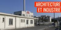 Balade urbaine «Architecture et industrie»
