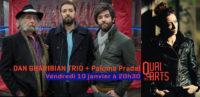 Dan Gharibian Trio + Paloma Pradal (1ère partie)