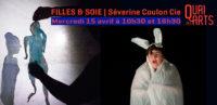 Filles & Soie | Cie Les Bas-bleu – Séverine Coulon