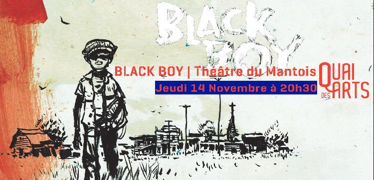 Black Boy | Jérôme Imard – Théâtre du Mantois