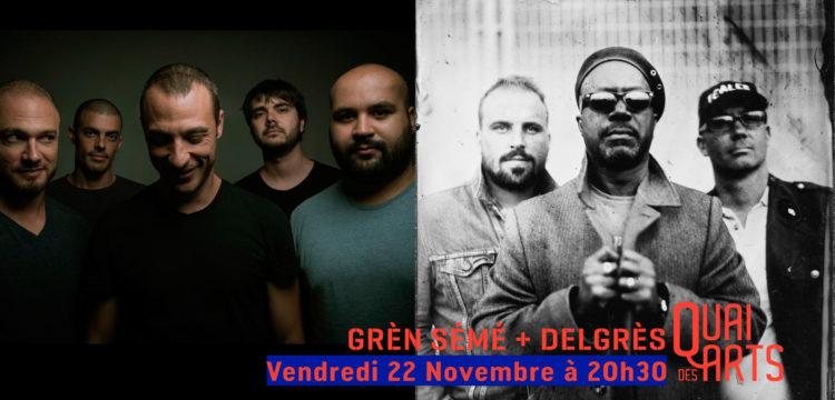 Grèn Sémé + Delgrès