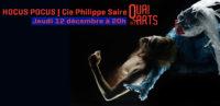 Hocus Pocus | Compagnie Philippe Saire