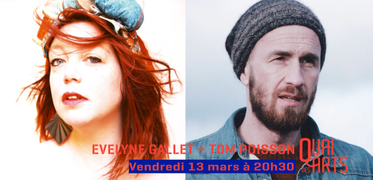 Evelyne Gallet + Tom Poisson