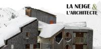 Exposition La neige et l'architecte