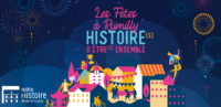Les fêtes à Rumilly : Histoire(s) d'être(s) ensemble