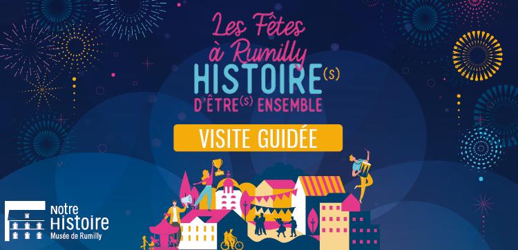 Visite guidée de l'expo temporaire : Fêtes à Rumilly !