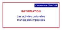 Les activités culturelles municipales impactées