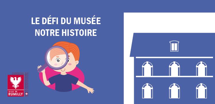 Le défi du musée !