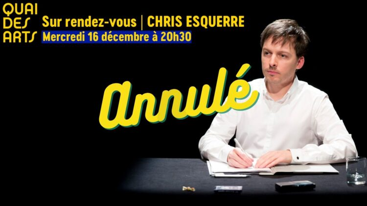 Sur rendez-vous | Chris Esquerre // ANNULÉ