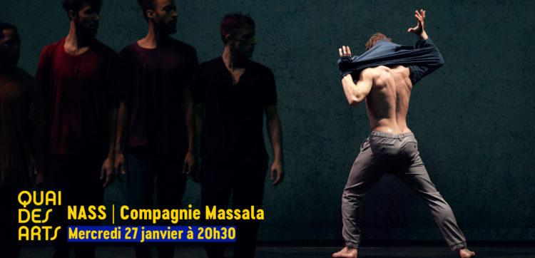 Näss | Compagnie Massala