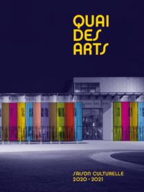 Quai des Arts 2020-2021